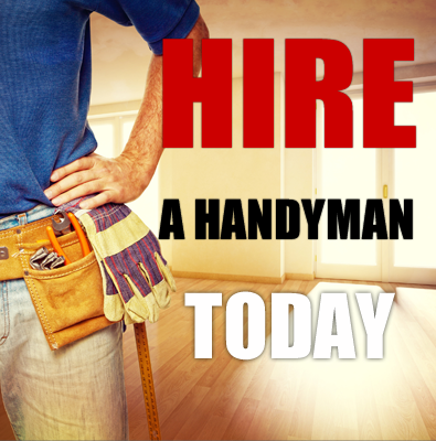 Hire a Handyman today